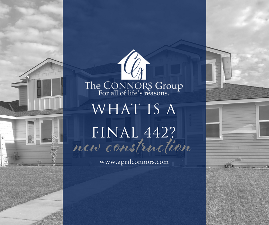 New Construction 101 - What is a Final 442 - April Connors